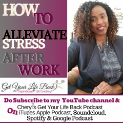 How To Alleviate Stress After Work