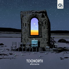 Toonorth - Aftersome