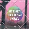 Cruz, Adam Nazar - My Baby Shot Me Down (feat. V of Vossae)