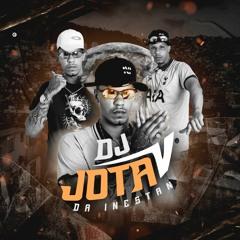 DJ JOTA V DA INESTAN - VOU TE BOTAR TE BOTAR TE BOTAR VERSAO BH ( DJ HN DO ALVORADA )