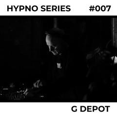 Hypno Series 007: G DEPOT