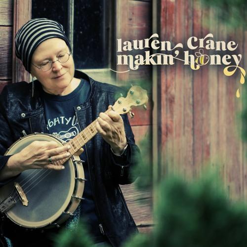 Lauren Crane - Makin' Honey