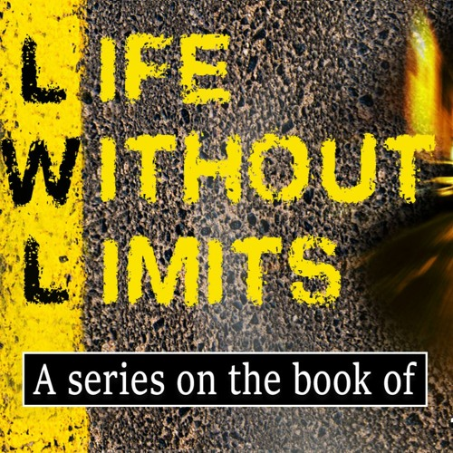 Life without limits part 9