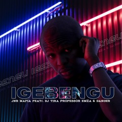 IGEBENGU (feat. DJ Tira, Danger, Emza & Professor)