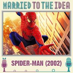 5.10 Spider-Man (2002)