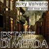 Estate Di Merda (feat. Nick Valvy)