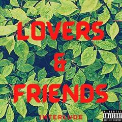 Lovers & Friends (Interlude)