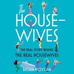 The Housewives by Brain Moylan, audiobook excerpt