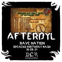 Dj Afterdyl @ Rave Nation - Speacko Birthday Bash | 18/09/21 | Somewhere | NLD