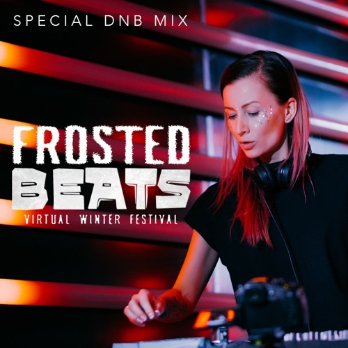 Download Lady Waks @ Frosted Beats Winter Festival (19/02/2021) [Special DnB Mix] mp3