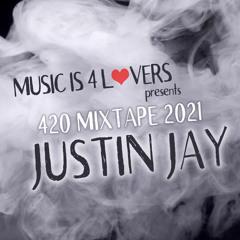 Justin Jay 420 Mixtape 2021 [MI4L.com]