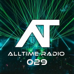 AllTime Radio Ep. 029 (Feat. NEWHOPE)