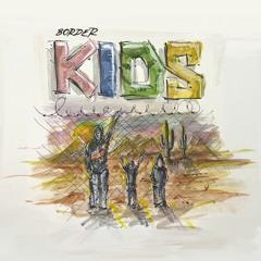 ''Border Kids''  Maze Overlay  (2021) Full Album