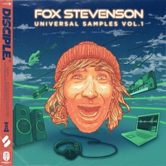 Fox Stevenson - Universal Samples Vol. 1 (Sample Pack OUT NOW!)