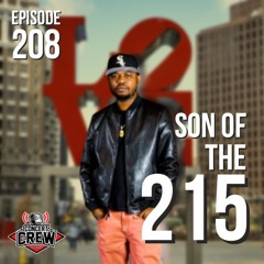 Concert Crew Podcast - Episode 208: Son Of The 215