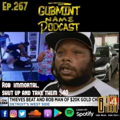 Ep. 267 Rob Immortal Shut Up and Take $40