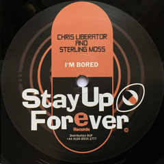 Chris Liberator and Sterling Moss - I'm Bored (Love Acid Mix)