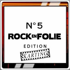 Rock En Folie - Emission Karting Du 10.06.21