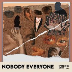 Nobody Everyone