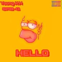 Hello (ft Sab-Q)