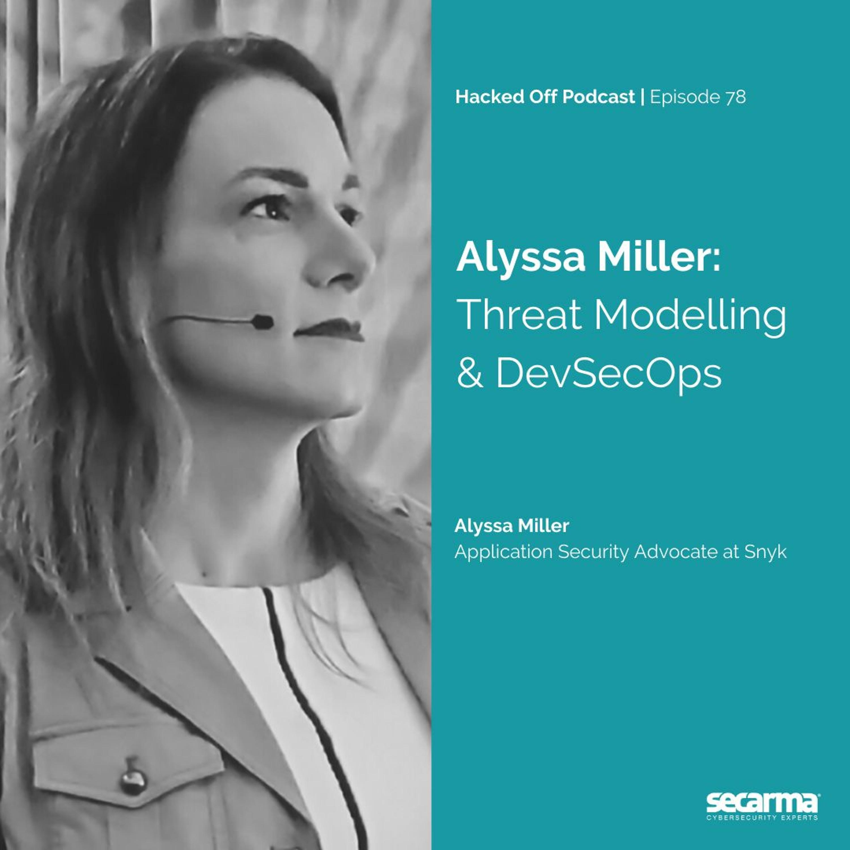 078. Alyssa Miller: Threat Modelling and DevSecOps