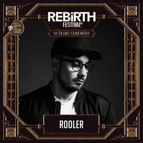 Rooler | REBiRTH Festival 2018 (REBORN Raw)