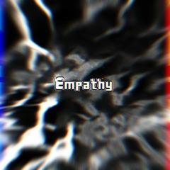 Empathy - Thank You All!! [Original Megalo]