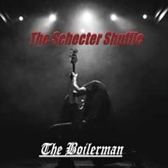 The Schecter Shuffle