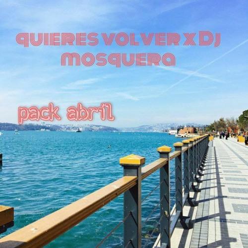 QUIERES VOLVER X DJ MOSQUERA