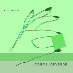Acid mode.
