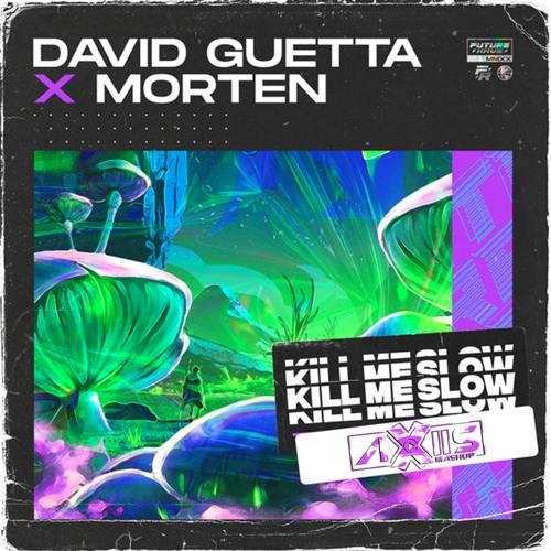 David Guetta & MORTEN Vs Jenil & Kevin Krissen feat. Starboy - Kill Me Get Down (Axiis Mashup)