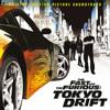 Tokyo Drift (Fast & Furious) (From