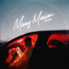 Money Mission Pt. 2