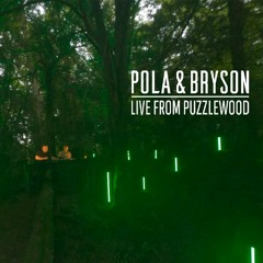 Pola & Bryson (DJ Set): Live From Puzzlewood