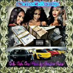 Girls, Cash, Cars (Prod. By Showtime Swiss)