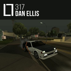 Loose Lips Mix Series - 317 - Dan Ellis