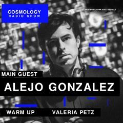 Cosmology Radio Show by Dark Soul Project Guest Mix Alejo Gonzalez Warm Up Valeria Petz 23 07 2021