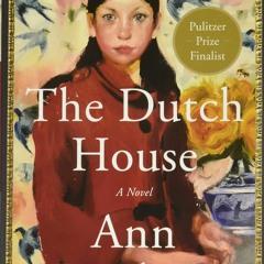 [Epub]$$ The Dutch House: A Novel <(DOWNLOAD E.B.O.O.K.^)