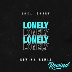 JOEL CORRY - L O N E L Y (Rewind Remix) *SKIP 1 MIN*