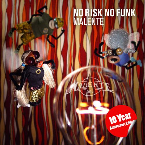 malente no risk no funk