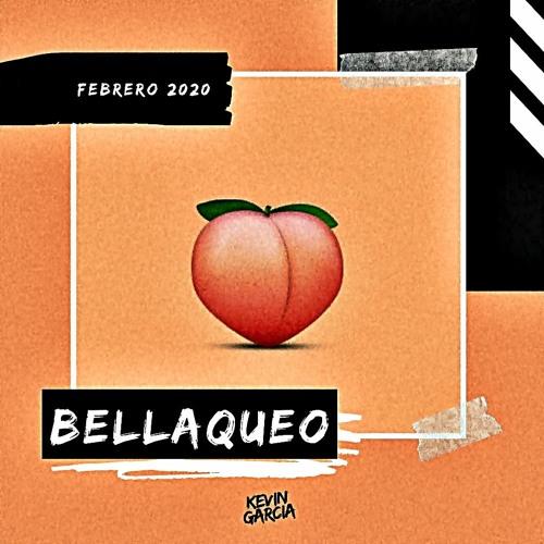 Bellaqueo | Febrero 2020
