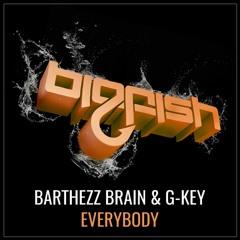 Barthezz Brain & G-KEY - Everybody