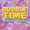 Download 2010s BUBBLE TIME DANCEHALL MIX