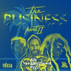 Tiesto, Ty Dolla - The Business Part. II (Ben Banjo Field Remix)