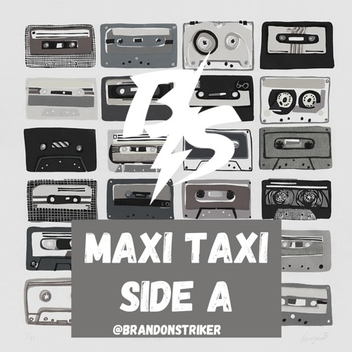 @BRANDONSTRIKER - MAXI TAXI DANCEHALL SIDE A