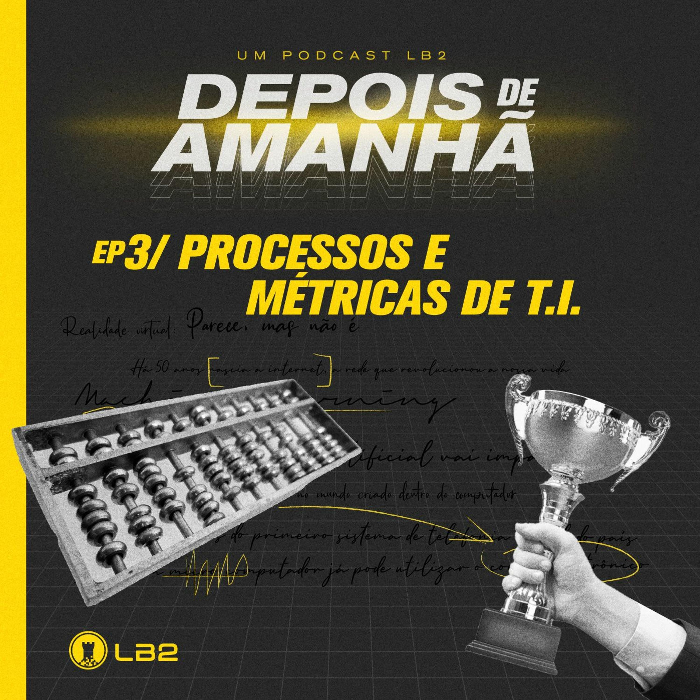 Processos E Métricas De T.I