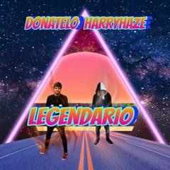 HarryHaze a Donatelo - LEGENDARIO