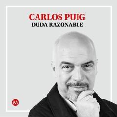 Carlos Puig. El Presidente ignora a la Suprema Corte