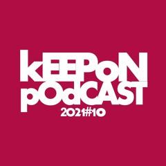 kEEP oN's 2021#10