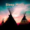 Sleep Music Native American Flute